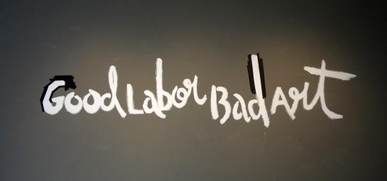 GoodLaborBadArt