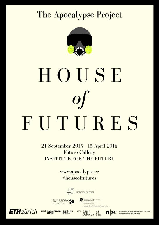 The Apocalypse Project: House of Futures